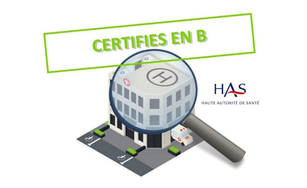 La clinique Mégival est certifiée B avec une unique recommandation d'amélioration